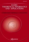 RAIRO - Theoretical Informatics and Applications